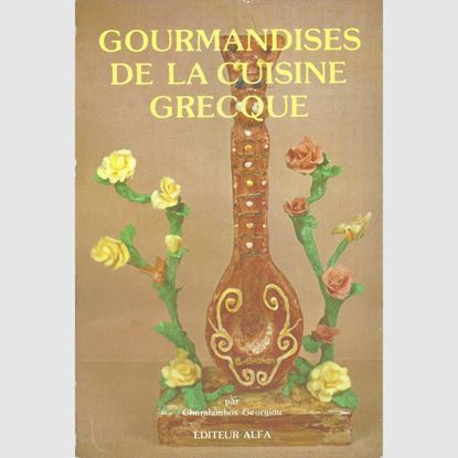 Picture of Gourmandises de la Cuisine Grecque